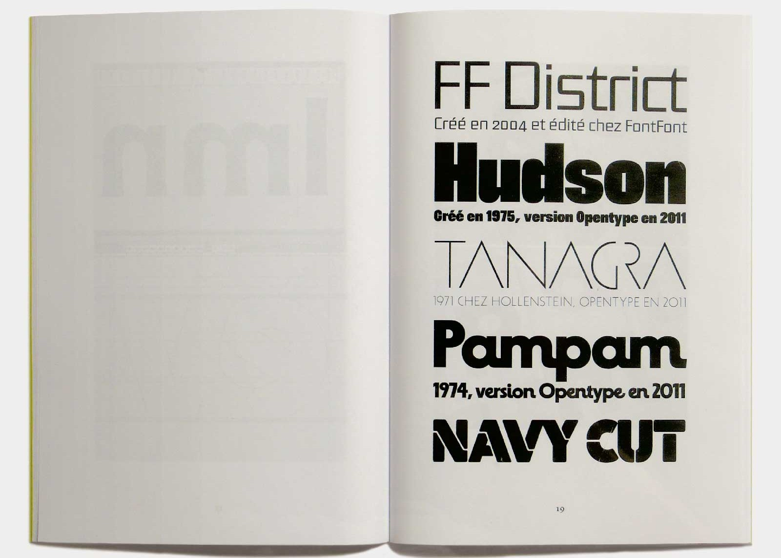 Page 19 — Caractères District (2004, FontFont), Hudson (1975; 2011, version OpenType), Tanagra (1971, Hollenstein; 2011, version OpenType), Pampam (1974, Hollenstein; 2011, version OpenType), Navy Cut (1971, Hollenstein; 1986, Mecanorma; 2011, version OpenType).