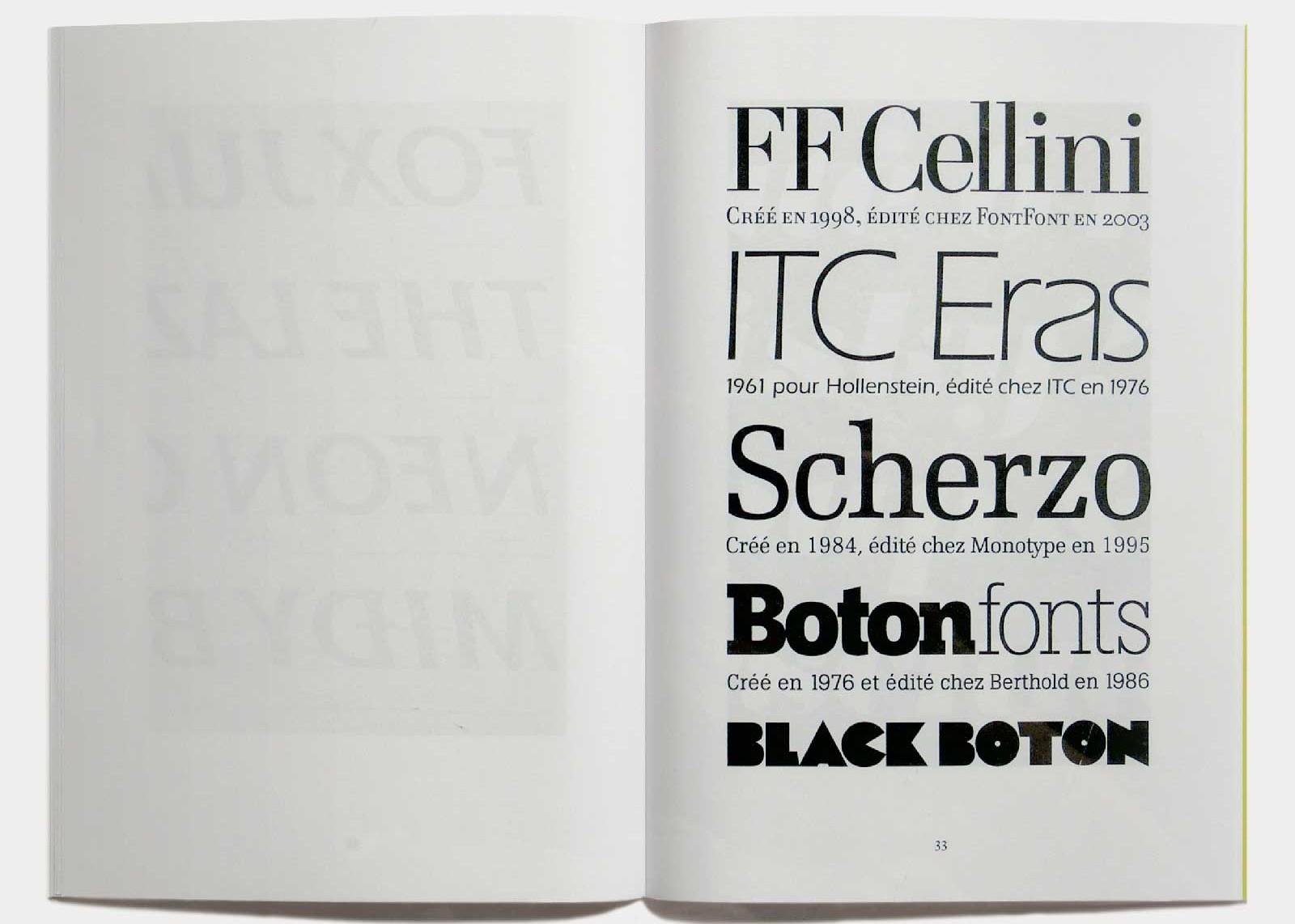 Page 33 — Caractères Cellini (1998; 2003, FontFont), Eras (1961, Hollenstein; 1965, version plomb; 1976, ITC), Scherzo (1984; 1990, Purup; 1995, Monotype), Boton (1976, Typogabor; 1986, Berthold), Black Boton (1970, Delpire; 1997, Monotype).